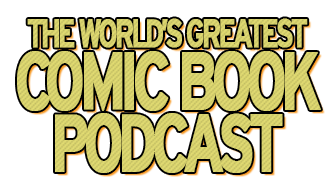 The World's Greatest Comic Book Podcast